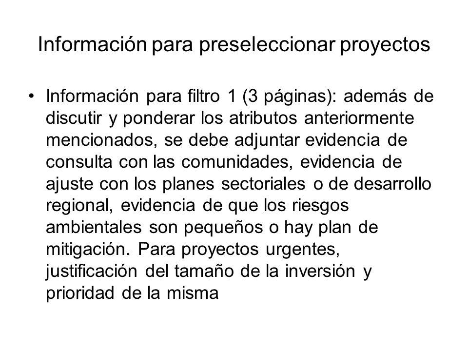 Información para preseleccionar proyectos Información para filtro 1 (3 páginas): además de discutir y ponderar los atributos anteriormente mencionados