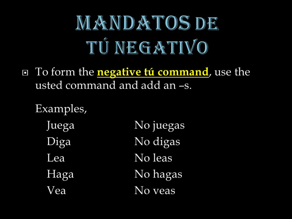 1.To form the nosotros commands, begin with the yo form of the verb.