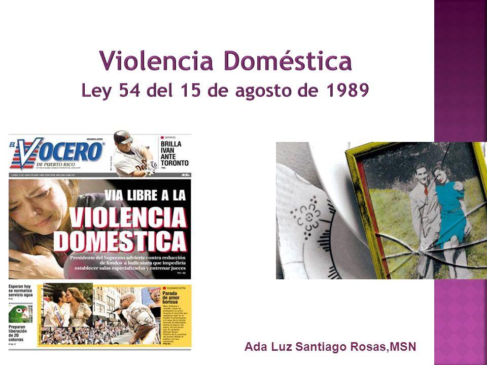 Son innumerables las formas la violencia doméstica.