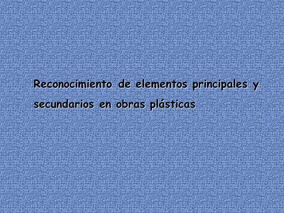 Reconocimiento de elementos principales y secundarios en obras plásticas