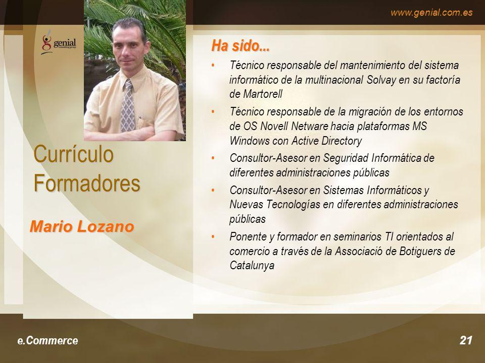 www.genial.com.es e.Commerce21 Currículo Formadores Ha sido...