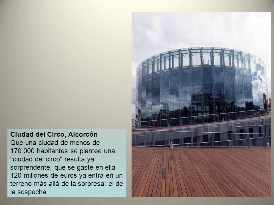 Ciudad de la Cultura, Santiago de Compostela Uno de los proyectos más megalómanos de esta lista y de los más caros: 400 millones lo contemplan y eso q