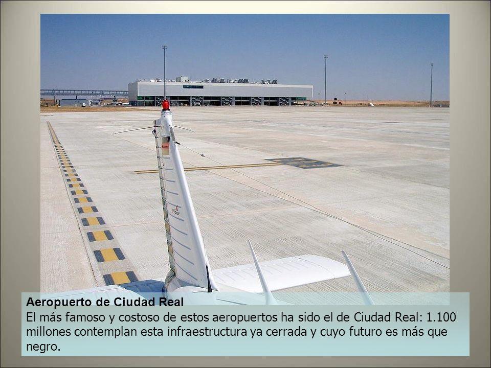 Aeropuerto de Castellón 150 millones contemplan a este aeropuerto en el que todavía no ha despegado ni aterrizado ningún avión, a pesar de que se inau