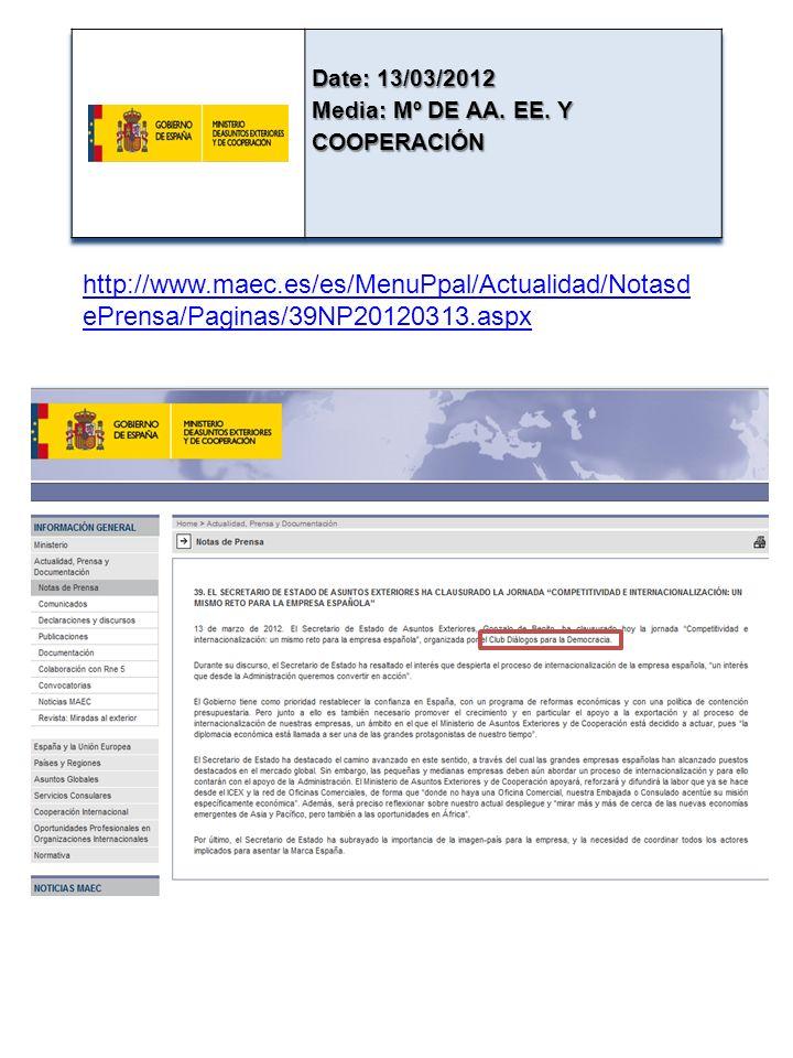 http://www.maec.es/es/MenuPpal/Actualidad/Notasd ePrensa/Paginas/39NP20120313.aspx