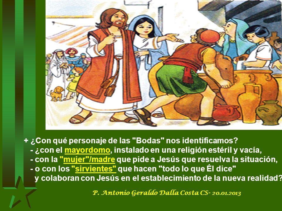 Y ese vino que Jesús vino a traer para alegrar la alianza : vino del amor de Dios, que produce alegría y que nos lleva a la fiesta del encuentro con el Padre y con los hermanos.