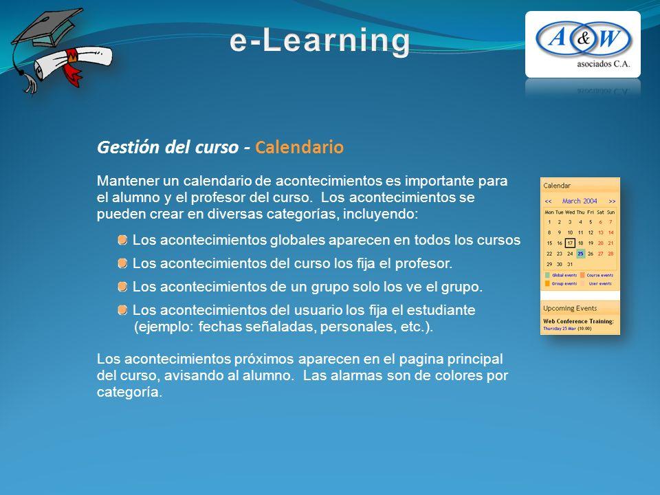 Gestión del curso - Calendario Mantener un calendario de acontecimientos es importante para el alumno y el profesor del curso.