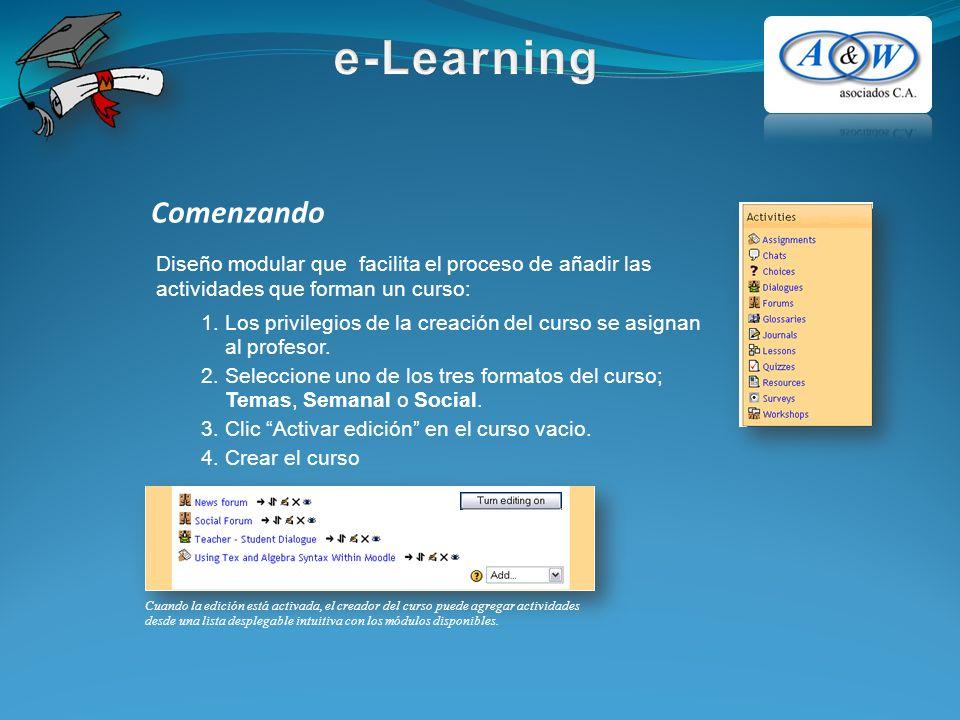 Comenzando Cuando la edición está activada, el creador del curso puede agregar actividades desde una lista desplegable intuitiva con los módulos dispo