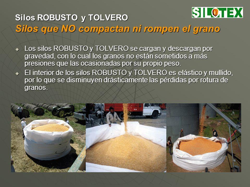 Silos ROBUSTO y TOLVERO Silos que conservan al grano en forma natural Los silos ROBUSTO y TOLVERO están confeccionados con materiales estables y adecuados para el contacto con alimentos.