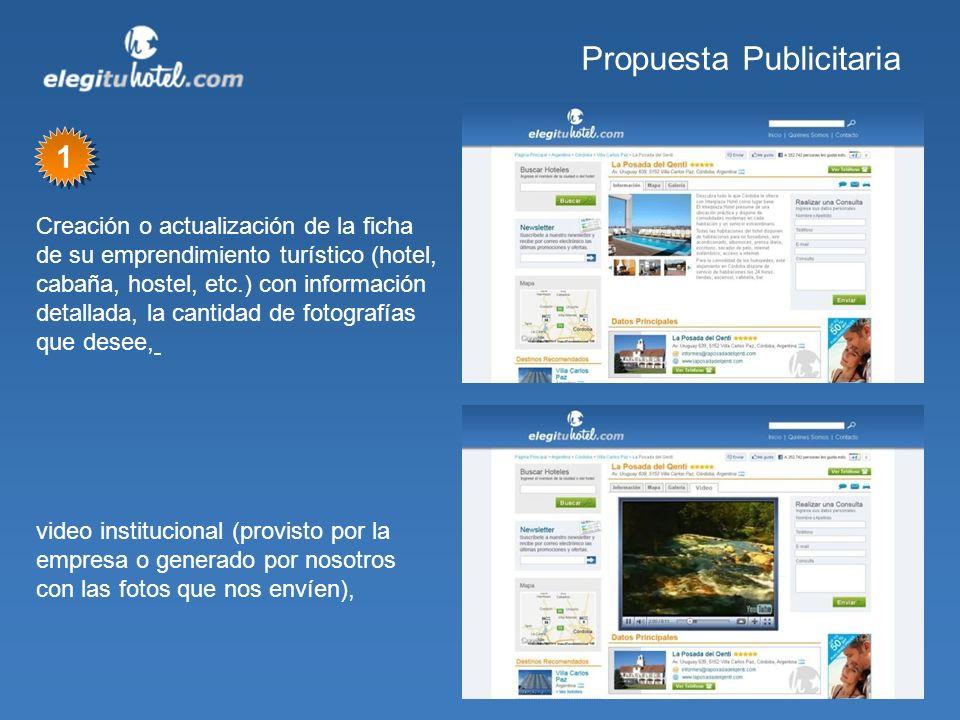Propuesta Publicitaria Creación o actualización de la ficha de su emprendimiento turístico (hotel, cabaña, hostel, etc.) con información detallada, la