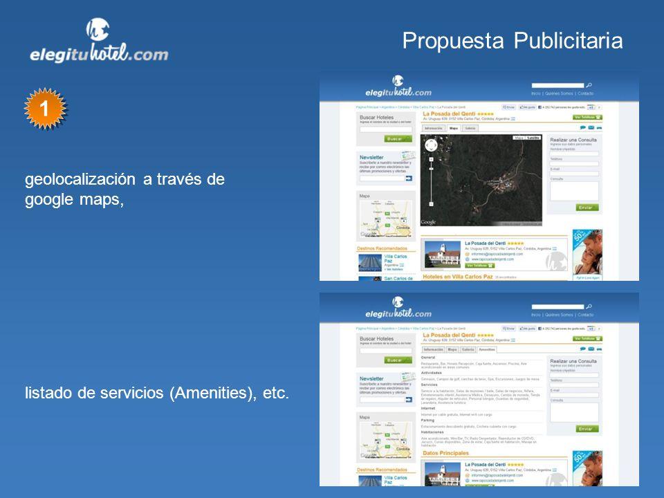 Propuesta Publicitaria geolocalización a través de google maps, listado de servicios (Amenities), etc. 1 1