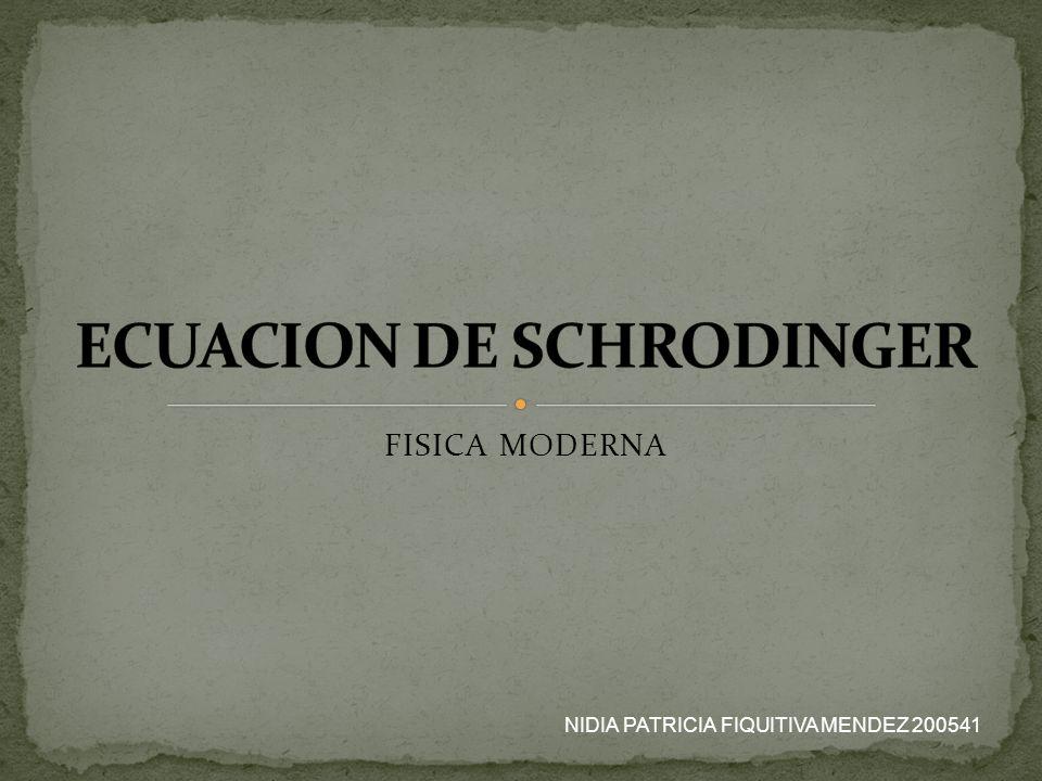 FISICA MODERNA NIDIA PATRICIA FIQUITIVA MENDEZ 200541