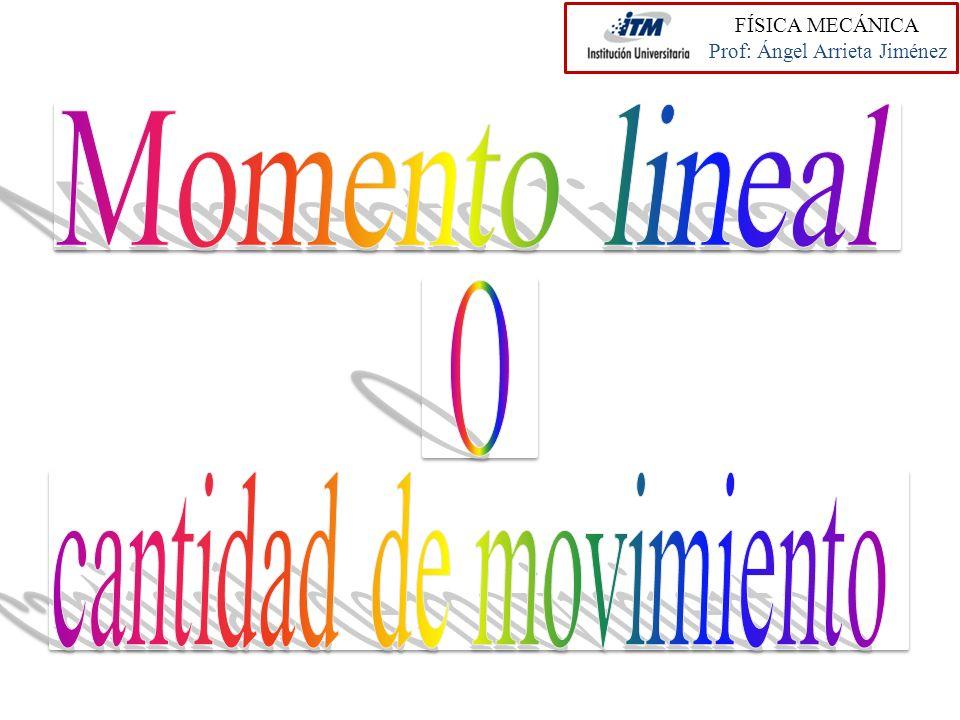 La cantidad de movimiento o momento lineal, es una magnitud física de carácter vectorial y viene dada por el producto de la masa del cuerpo por su velocidad.