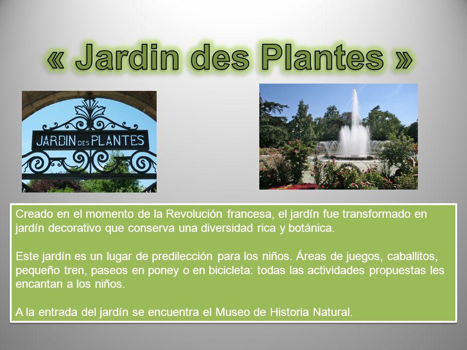 Creado en el momento de la Revolución francesa, el jardín fue transformado en jardín decorativo que conserva una diversidad rica y botánica.