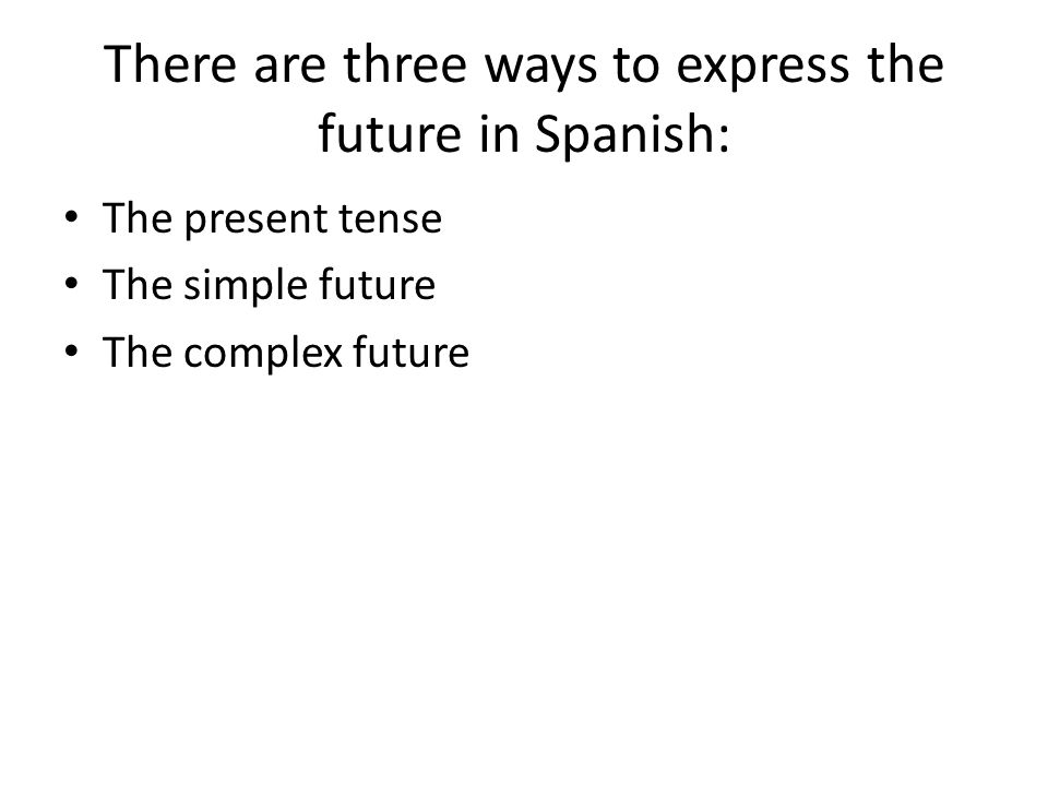 The present tense may be used when the context makes it clear that you are talking about the future: Mañana alquilamos una película.