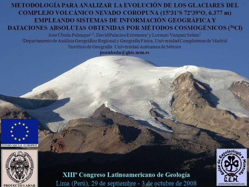 XIIIº Congreso Latinoamericano de Geología Lima (Perú), 29 de septiembre - 3 de octubre de 2008 METODOLOGÍA PARA ANALIZAR LA EVOLUCIÓN DE LOS GLACIARE