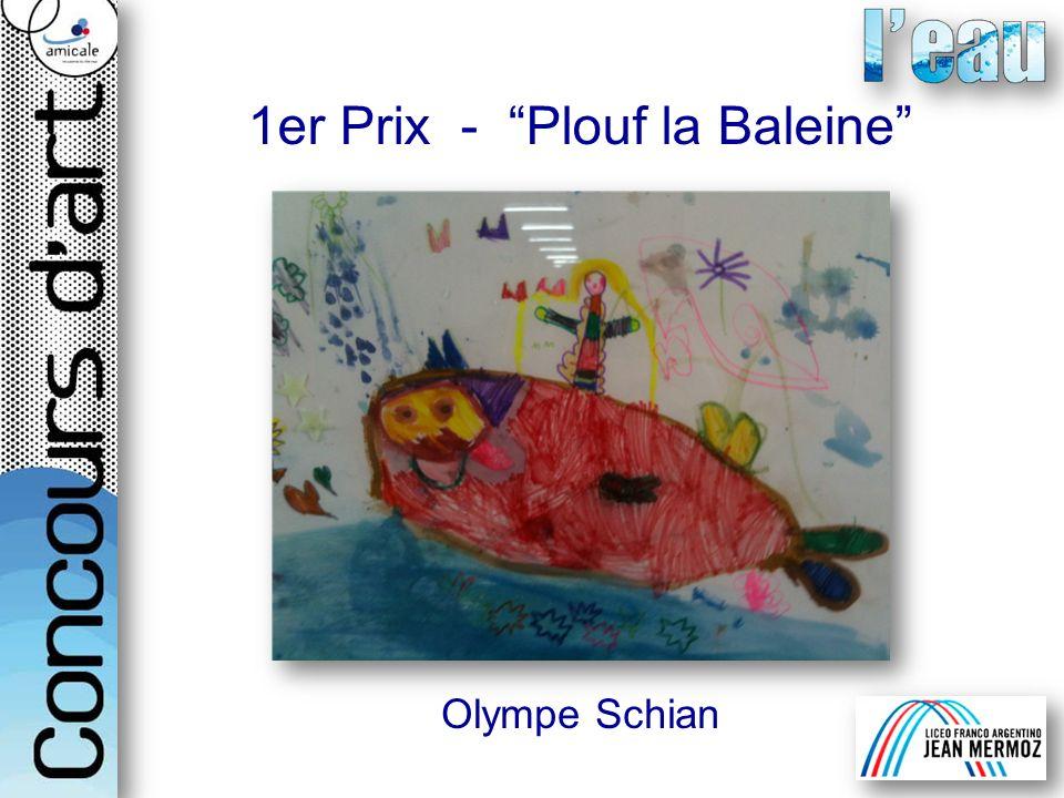 1er Prix - Plouf la Baleine Olympe Schian