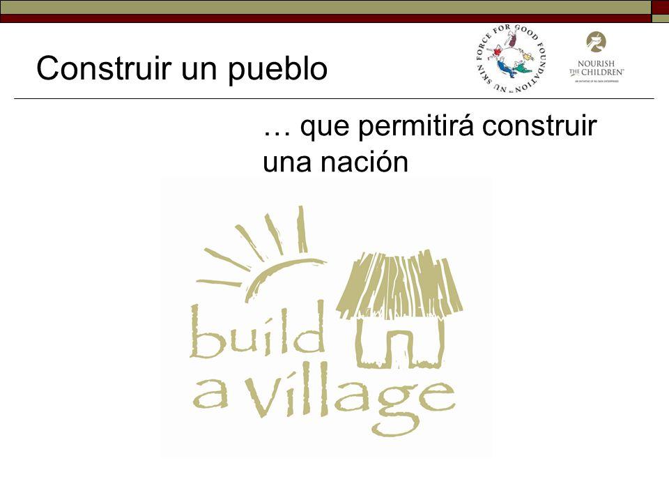 Construir un pueblo … que permitirá construir una nación