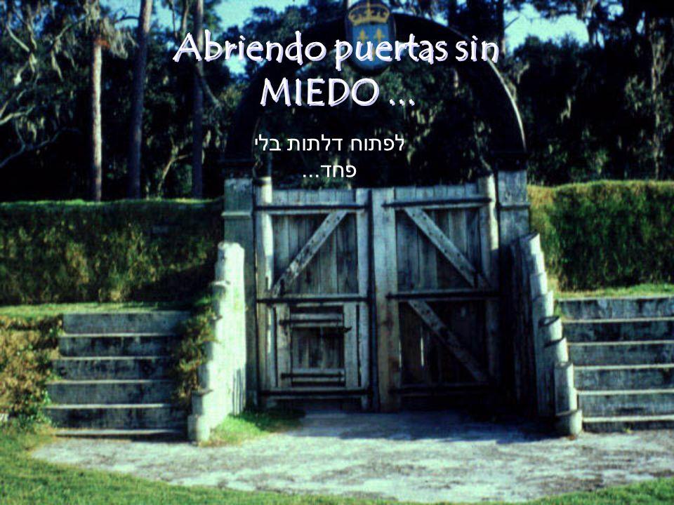 Te deseo una linda semana, sin miedo de abrir NUEVAS PUERTAS !!.