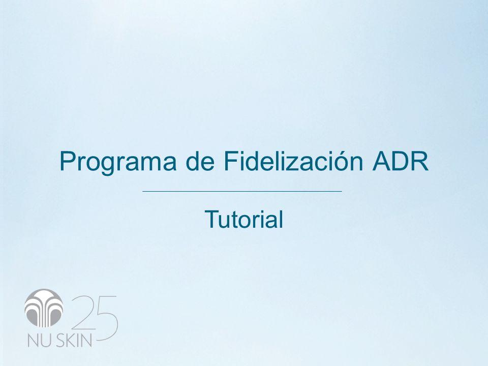 Programa de Fidelización ADR Tutorial