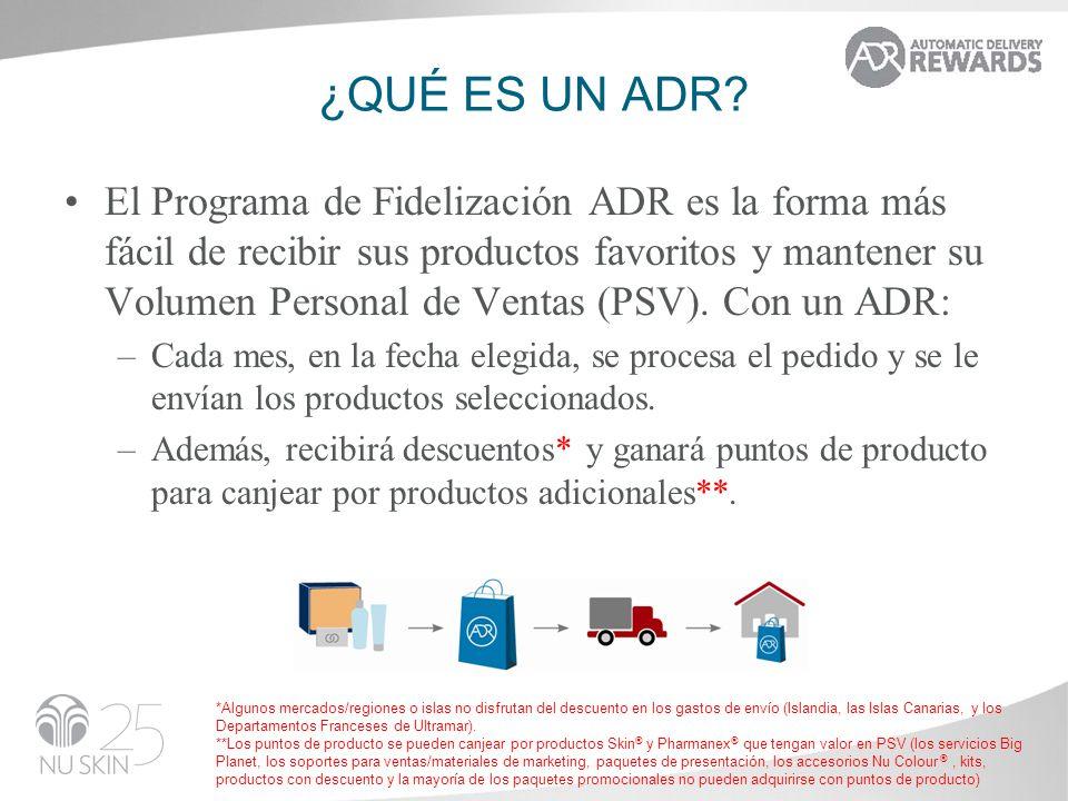¿QUÉ ES UN ADR? El Programa de Fidelización ADR es la forma más fácil de recibir sus productos favoritos y mantener su Volumen Personal de Ventas (PSV