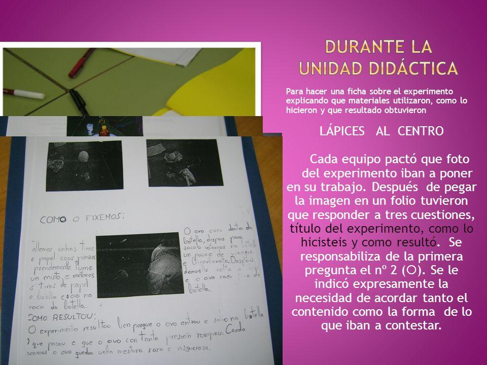 Para hacer una ficha sobre el experimento explicando que materiales utilizaron, como lo hicieron y que resultado obtuvieron LÁPICES AL CENTRO Cada equ