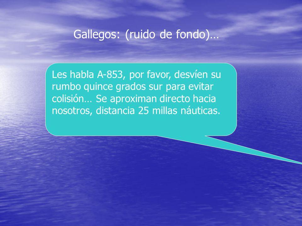 Conversación real grabada de la frecuencia marítima, Canal 106, en la costa de Fisterra (GALIZA) entre gallegos y norteamericanos. 16 de Octubre de 19