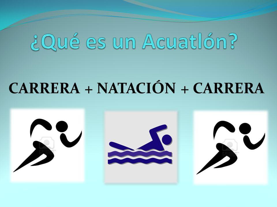 CARRERA + NATACIÓN + CARRERA