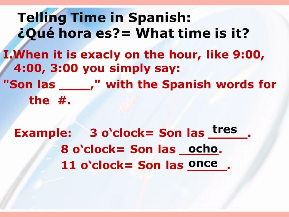 ¿Qué hora es Telling Time en Español Sra Spampinato