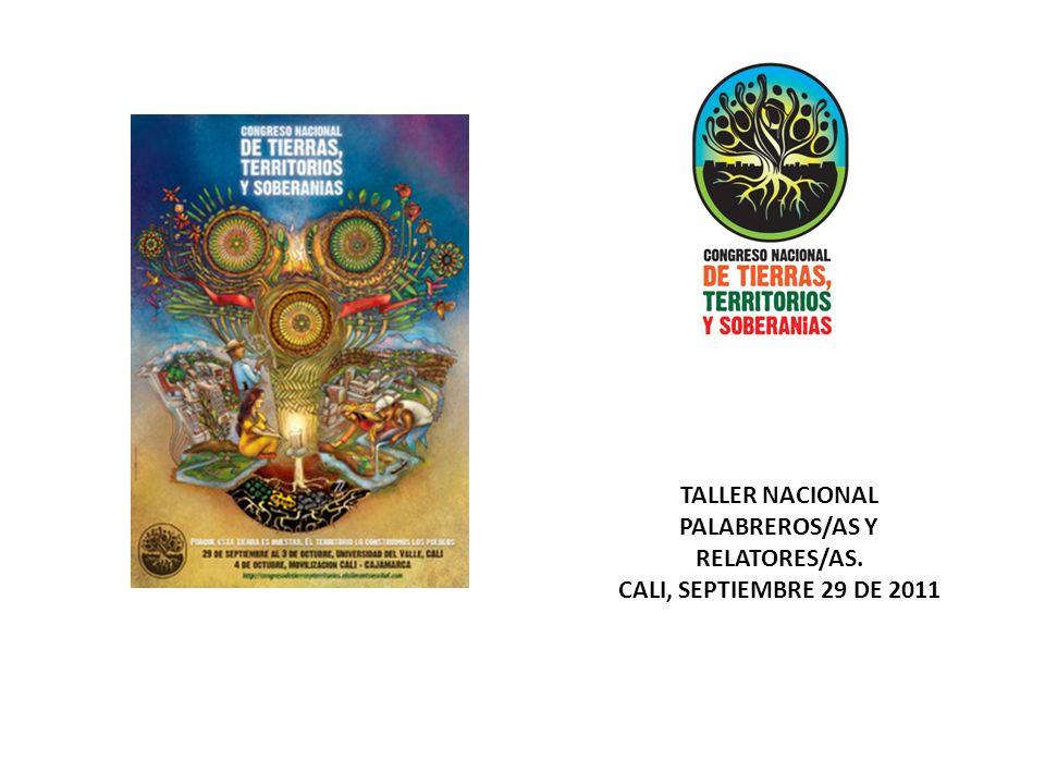 TALLER NACIONAL PALABREROS/AS Y RELATORES/AS. CALI, SEPTIEMBRE 29 DE 2011