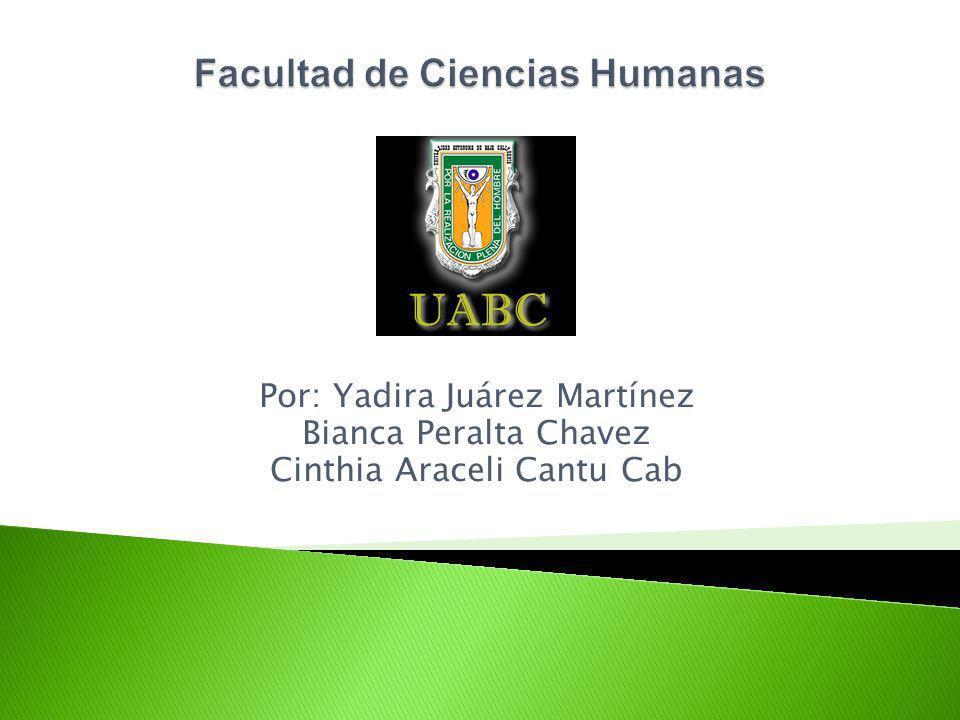 Por: Yadira Juárez Martínez Bianca Peralta Chavez Cinthia Araceli Cantu Cab