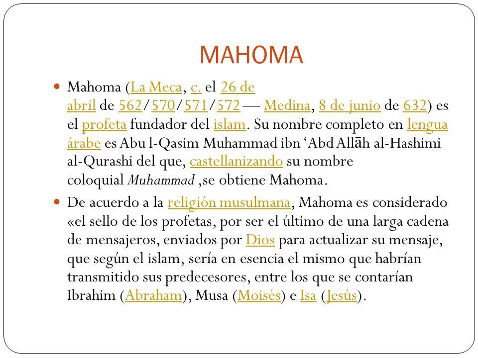 MAHOMA Mahoma (La Meca, c.