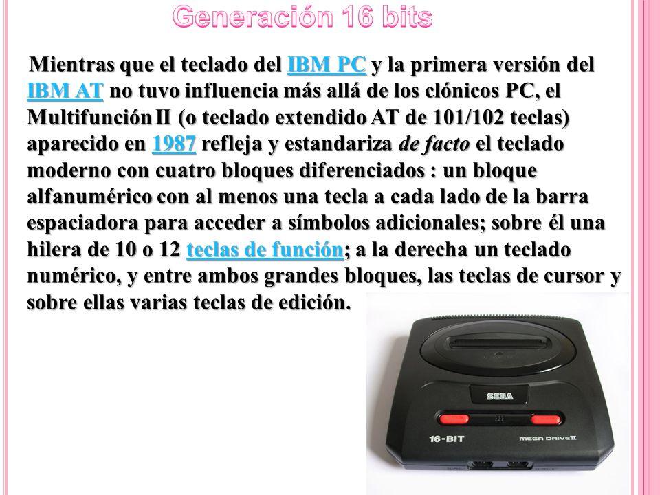Mientras que el teclado del IBM PC y la primera versión del IBM AT no tuvo influencia más allá de los clónicos PC, el Multifunción II (o teclado exten