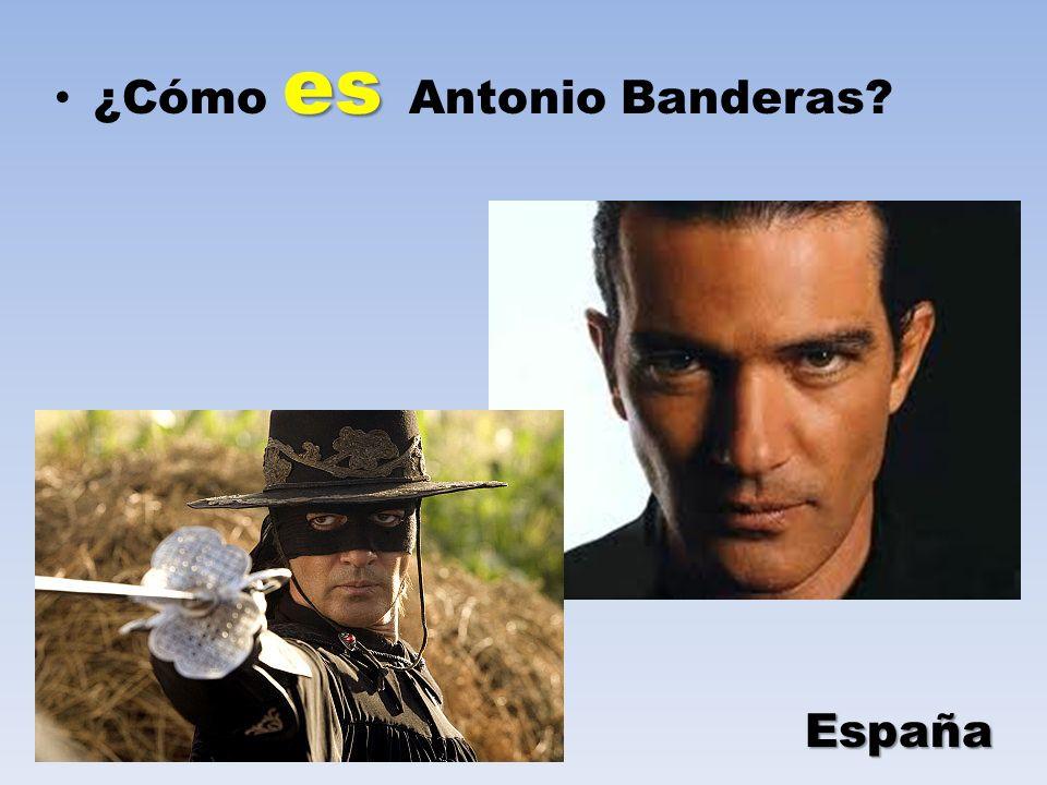 es ¿Cómo es Antonio Banderas? España