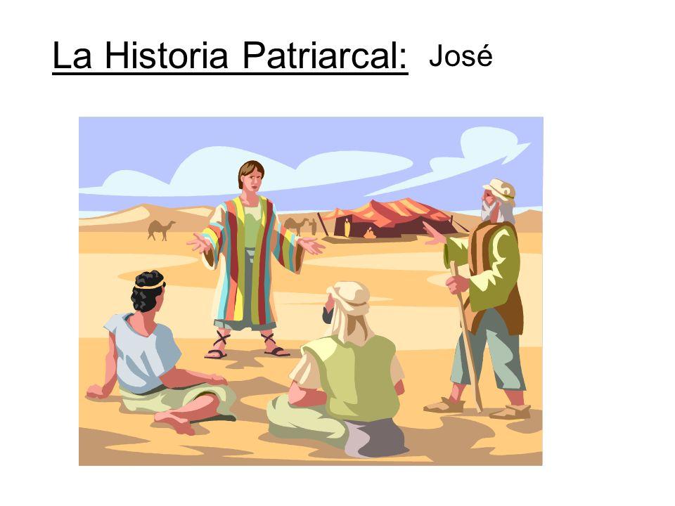 La Historia Patriarcal: José