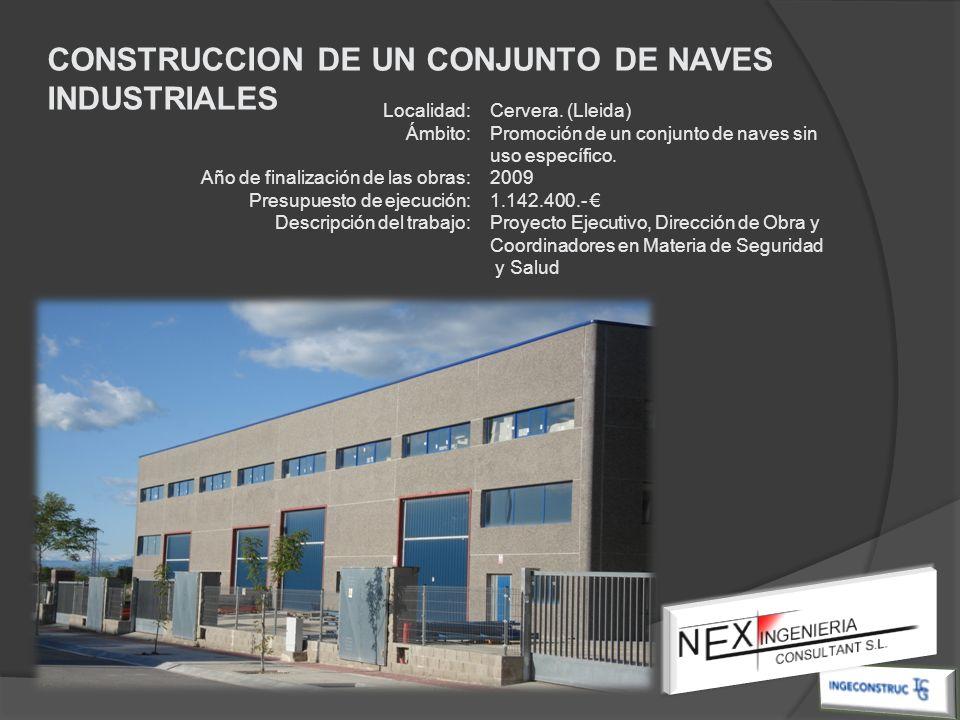 Localidad: Ámbito: Año de finalización de las obras: Presupuesto de ejecución: Descripción del trabajo: Cervera. (Lleida) Promoción de un conjunto de