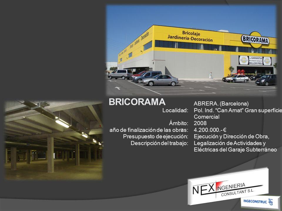 Localidad: Ámbito: año de finalización de las obras: Presupuesto de ejecución: Descripción del trabajo: ABRERA. (Barcelona) Pol. Ind. Can Amat Gran su