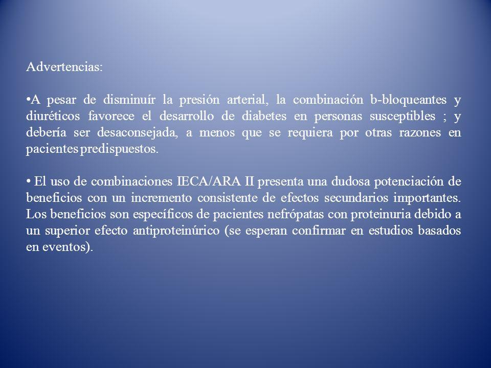 Advertencias: A pesar de disminuír la presión arterial, la combinación b-bloqueantes y diuréticos favorece el desarrollo de diabetes en personas susce