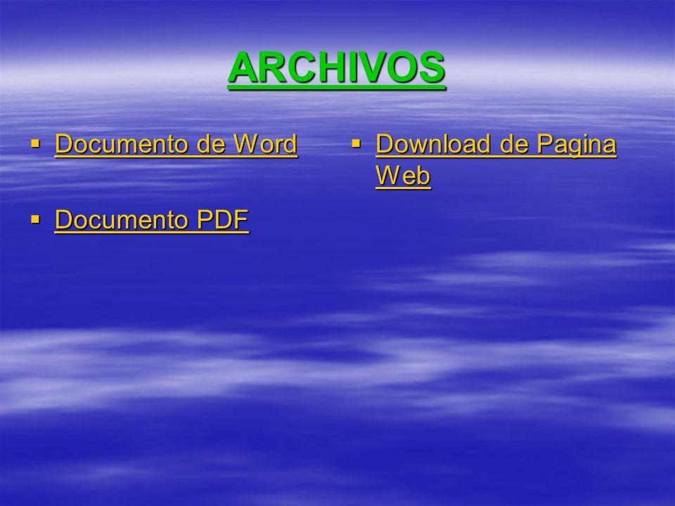 ARCHIVOS Documento de Word Documento de Word Documento de Word Documento de Word Documento PDF Documento PDF Documento PDF Documento PDF Download de Pagina Web Download de Pagina Web Download de Pagina Web Download de Pagina Web