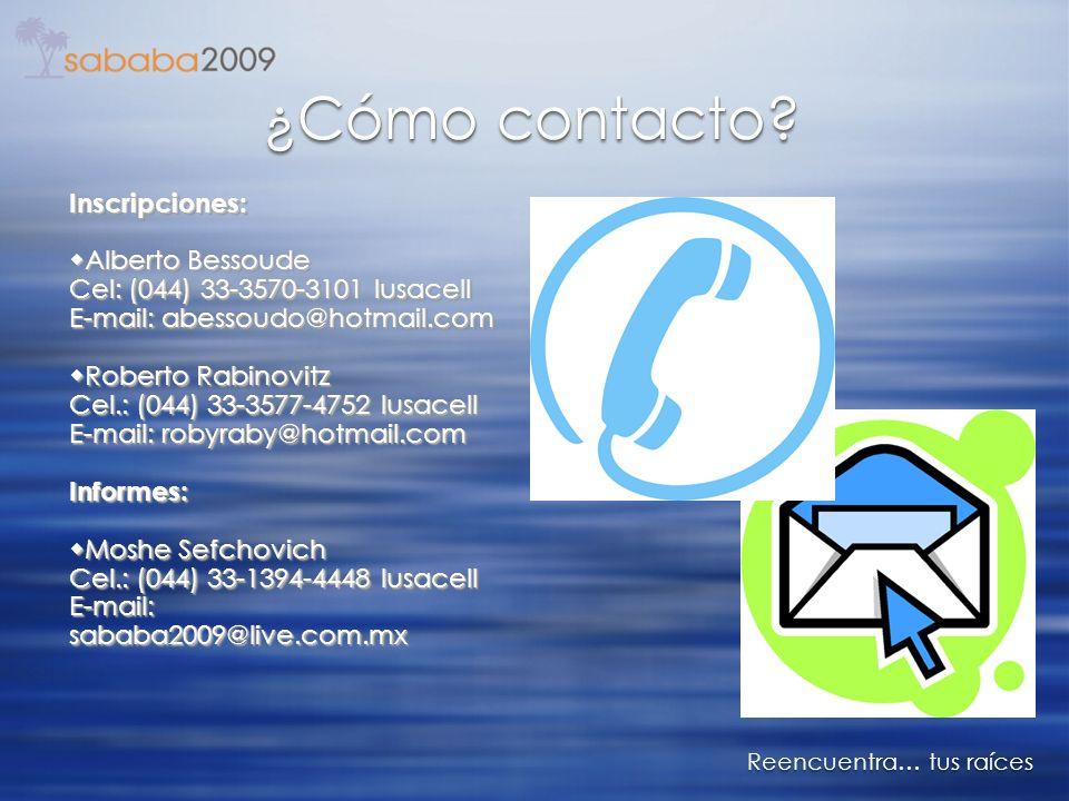 ¿Cómo contacto? Inscripciones: Alberto Bessoude Cel: (044) 33-3570-3101 Iusacell E-mail: abessoudo@hotmail.com Alberto Bessoude Cel: (044) 33-3570-310