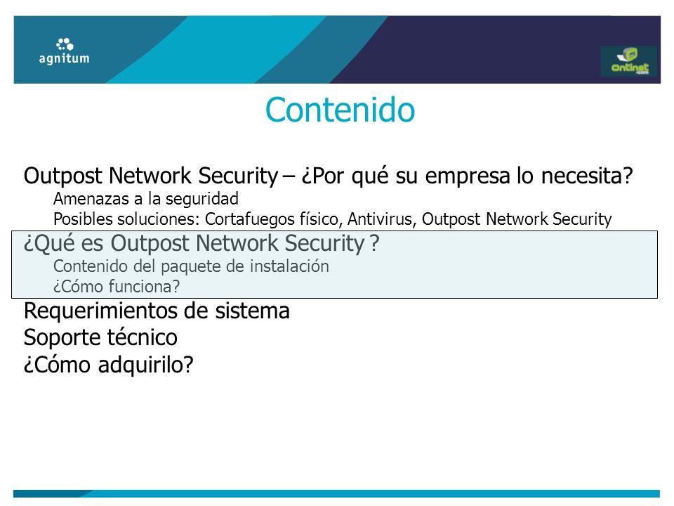 Outpost Network Security – ¿Por qué su empresa lo necesita? Amenazas a la seguridad Posibles soluciones: Cortafuegos físico, Antivirus, Outpost Networ