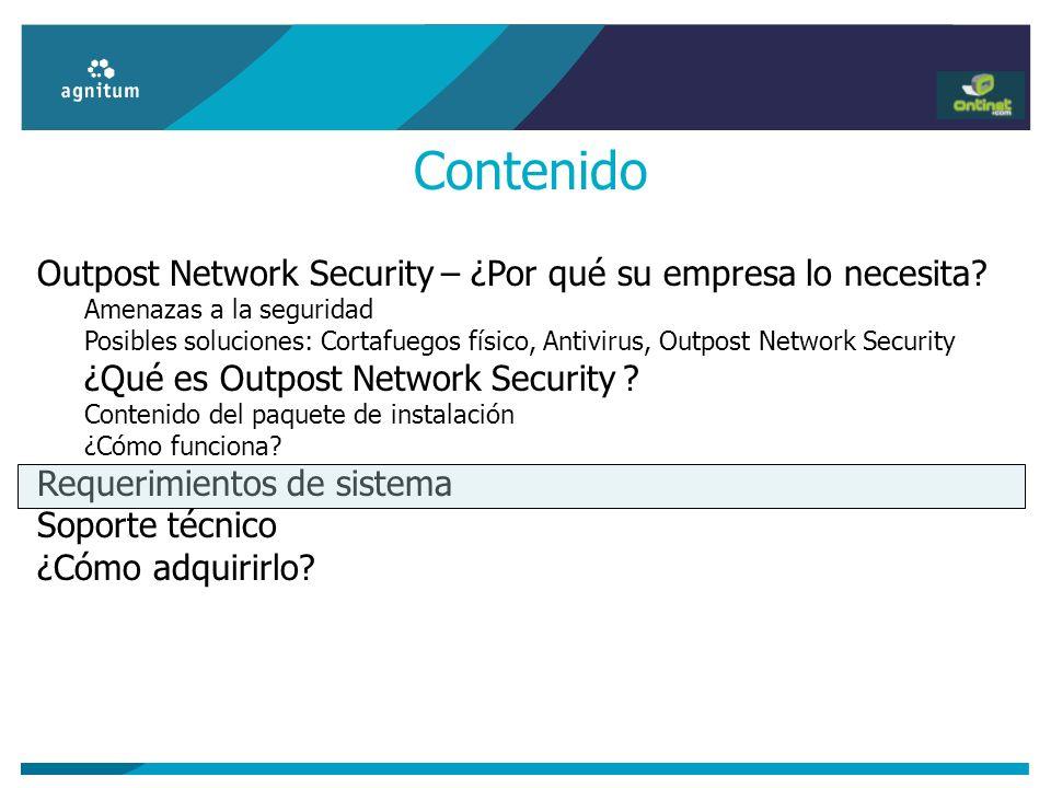Contenido Outpost Network Security – ¿Por qué su empresa lo necesita? Amenazas a la seguridad Posibles soluciones: Cortafuegos físico, Antivirus, Outp