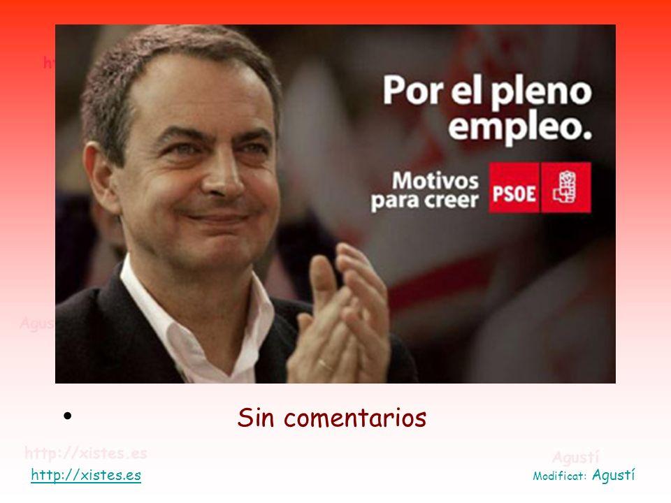Sin comentarios http://xistes.es Modificat: Agustí