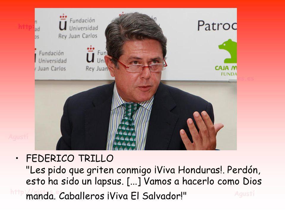 FEDERICO TRILLO Les pido que griten conmigo ¡Viva Honduras!.