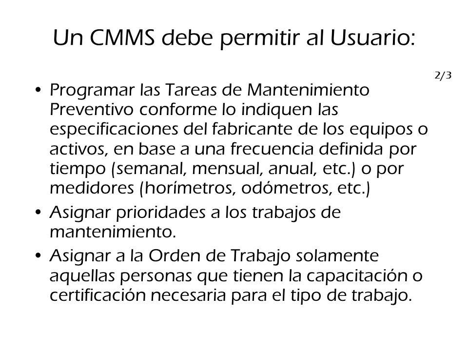 2/3 Programar las Tareas de Mantenimiento Preventivo conforme lo indiquen las especificaciones del fabricante de los equipos o activos, en base a una