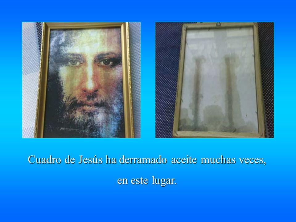 Cuadro de Jesús ha derramado aceite muchas veces, en este lugar.