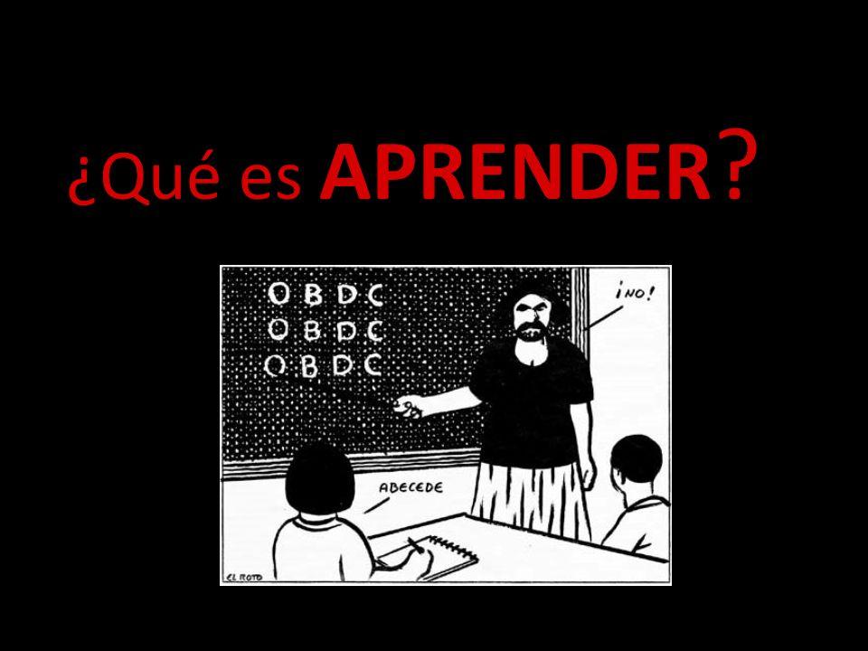 ¿Qué es APRENDER ?