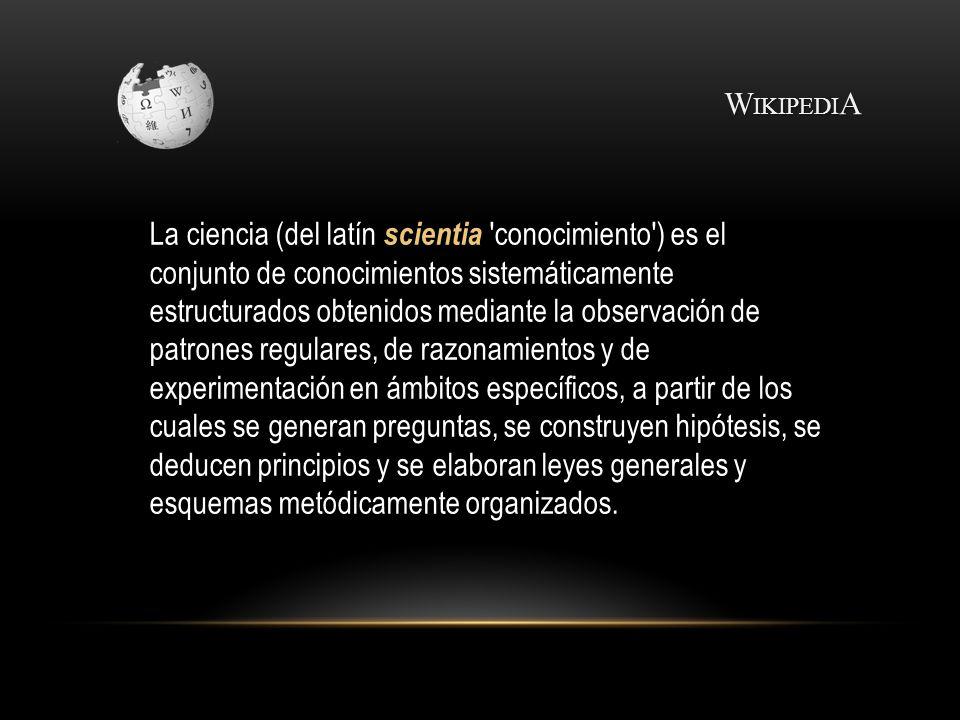 ¿A QUÉ SE LE LLAMA C I E N C I A? http://iguerrero.wordp ress.com ¿Quiénes son los siguientes científicos?