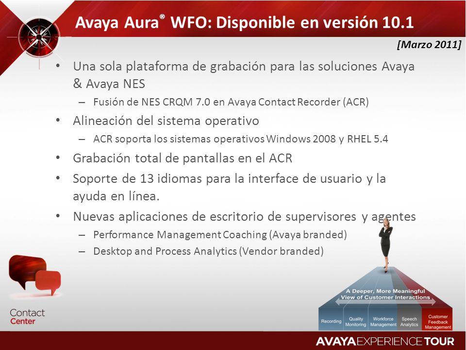 Avaya Aura ® WFO: Disponible en versión 10.1 Una sola plataforma de grabación para las soluciones Avaya & Avaya NES – Fusión de NES CRQM 7.0 en Avaya