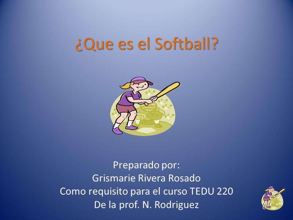 El campo de softball tiene la misma estructura que el de baseball.