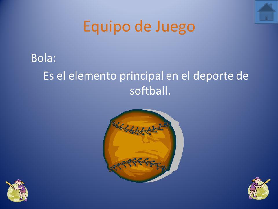 El equipo requerido en el deporte de softball incluye los siguientes materiales: Equipo de Juego